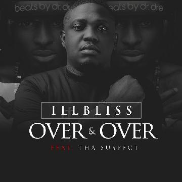 iLLBliss Over and Over
