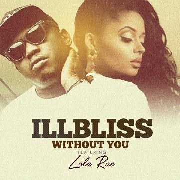 iLLBliss Without You
