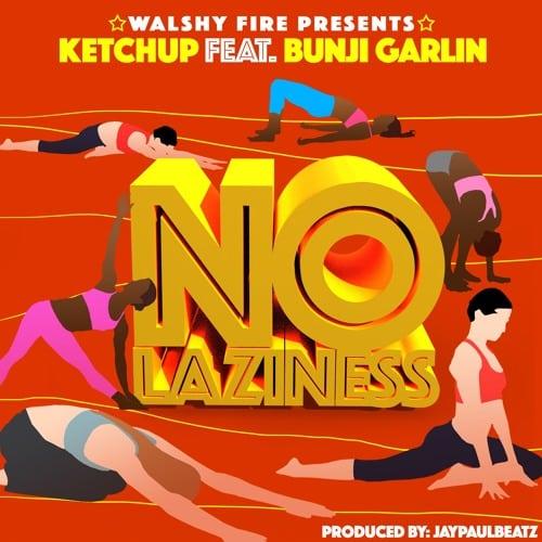 Ketchup No Laziness