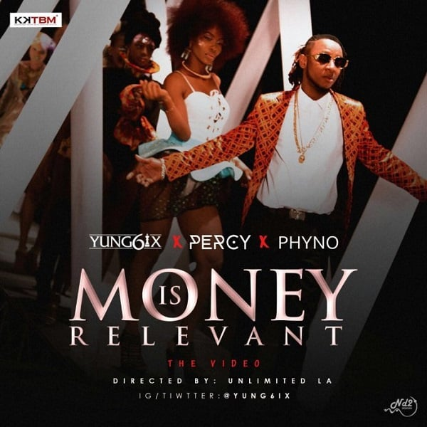 DOWNLOAD VIDEO: Yung6ix – Money Is Relevant ft  Phyno