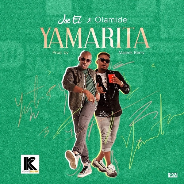 Joe El ft Olamide Yamarita