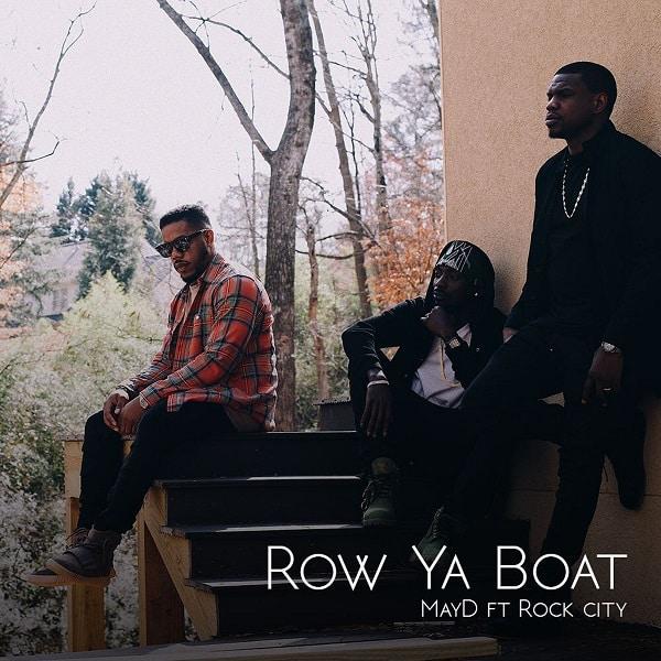 May D Row Ya Boat