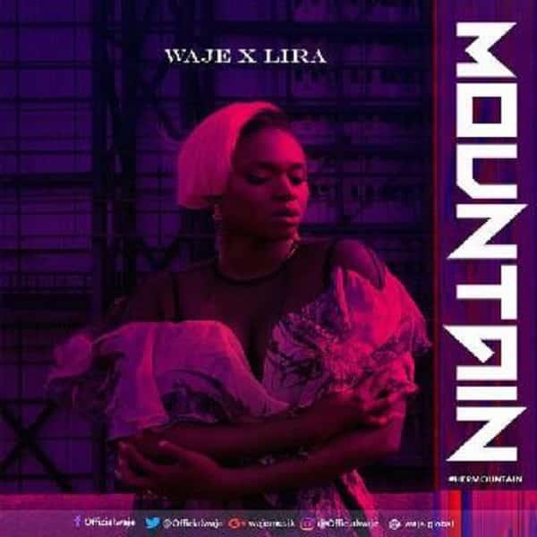 Waje – Mountain