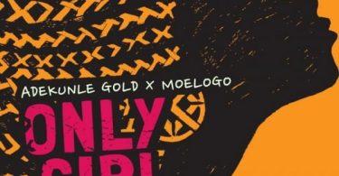 Adekunle Gold x MoeLogo Only Girl