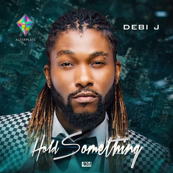 Debi J  Hold Something