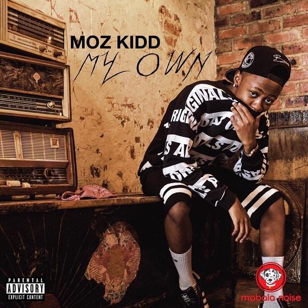 Mozz Kid My Own