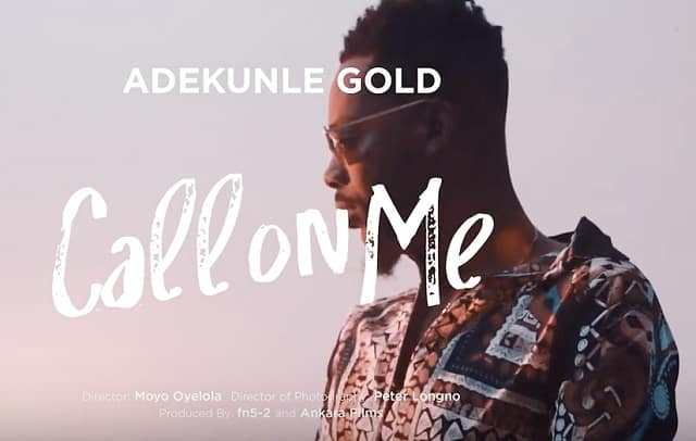 Adekunle Gold Call on Me Video
