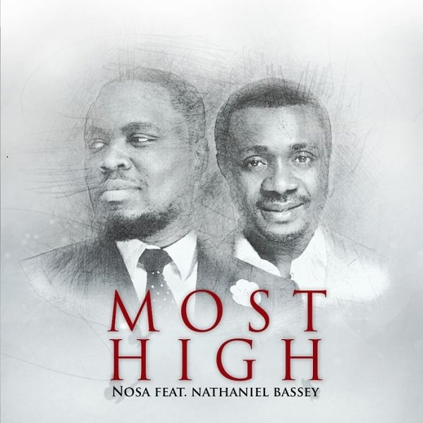 Nosa – Most High