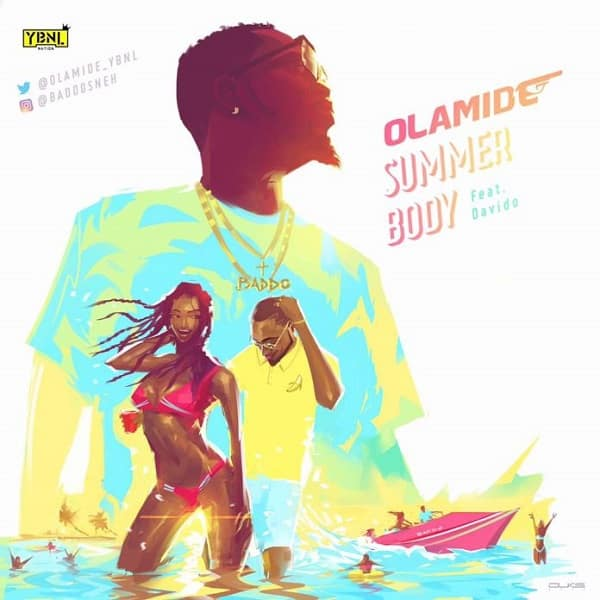 Olamide Summer Body