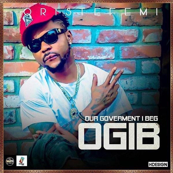 Oritsefemi OGIB Our Government I Beg