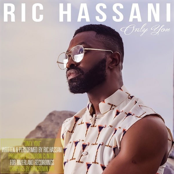 Ric Hassani Only You