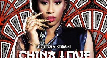 Victoria Kimani China Love