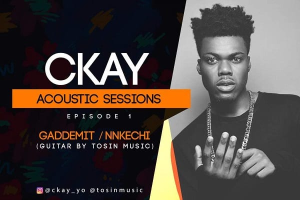 Ckay Gaddemit Nkechi (Acoustic Session) Video