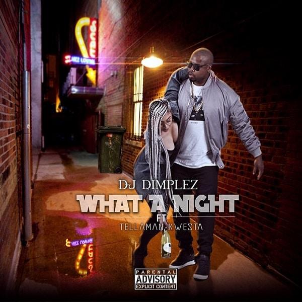 DJ Dimplez What A Night Artwork