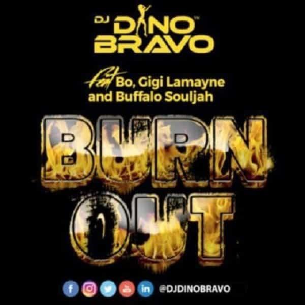 DJ Dino Bravo Burn Out