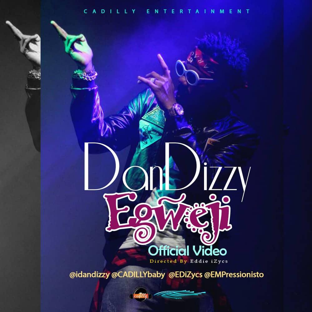 Dandizzy Egweji Video