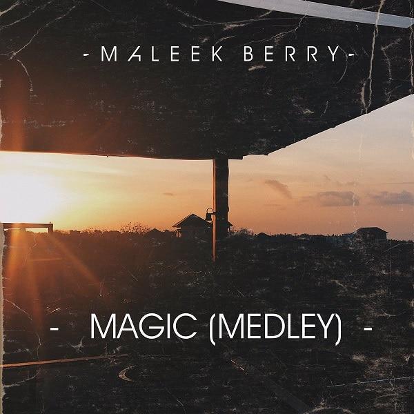 Maleek Berry Magic