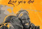 Patoranking Love You Die Artwork