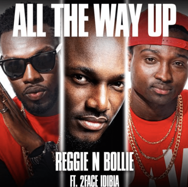 Reggie N Bollie All The Way Up