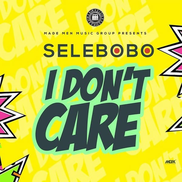 Selebobo I Don't Care Artwork