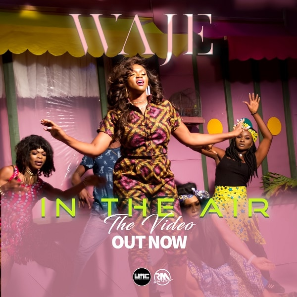 Waje In The Air Video