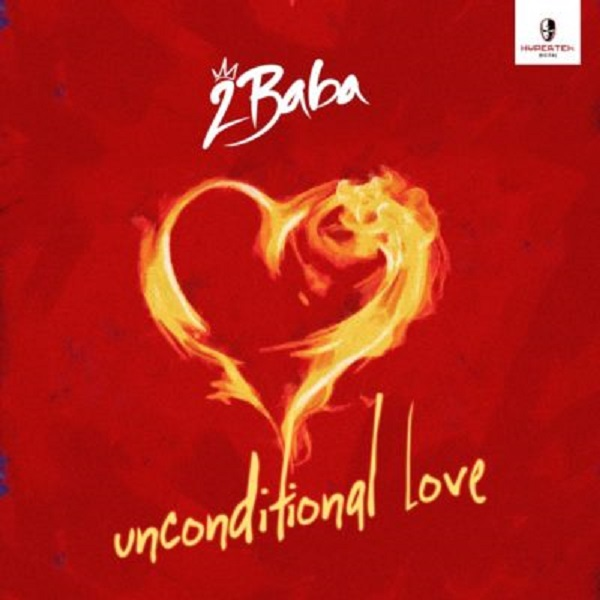 2Baba Unconditional Love
