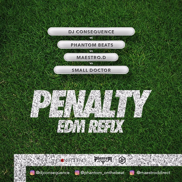 DJ Consequence Penalty (EDM Refix)