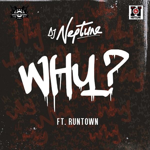 DJ Neptune Why