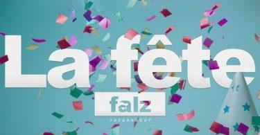 Falz La Fête (Celebration)