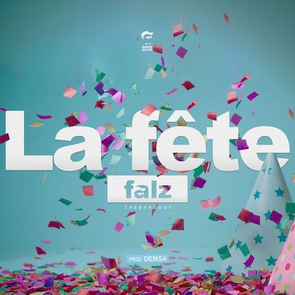 Falz La Fête (Celebration)