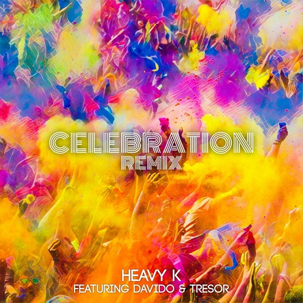 Heavy K Celebration Remix