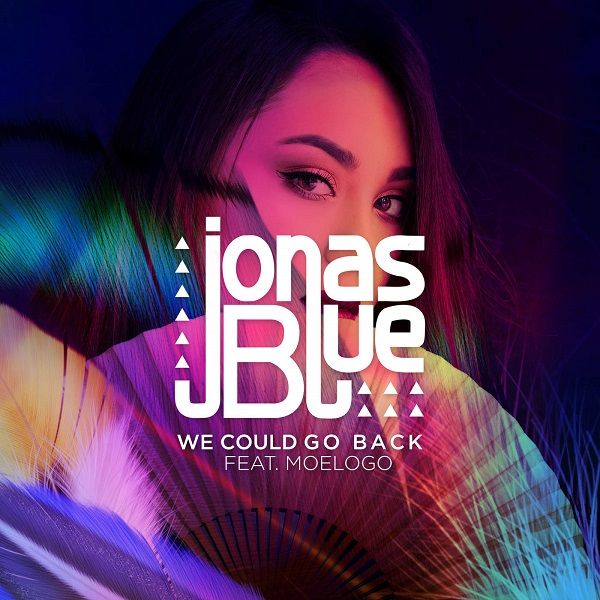 Jonas Blue ft MoeLogo We Could Go Back