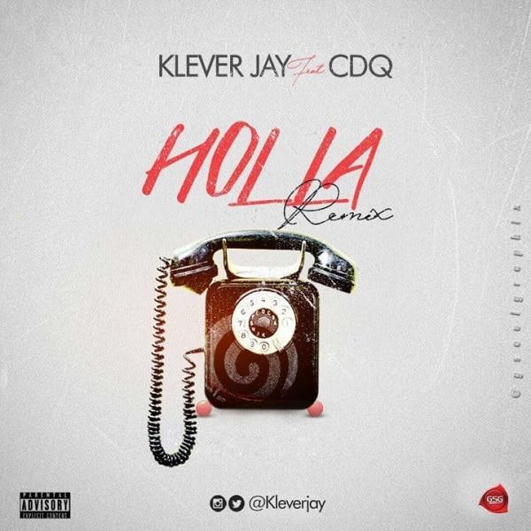 Klever Jay – Holla (Remix) Artwork