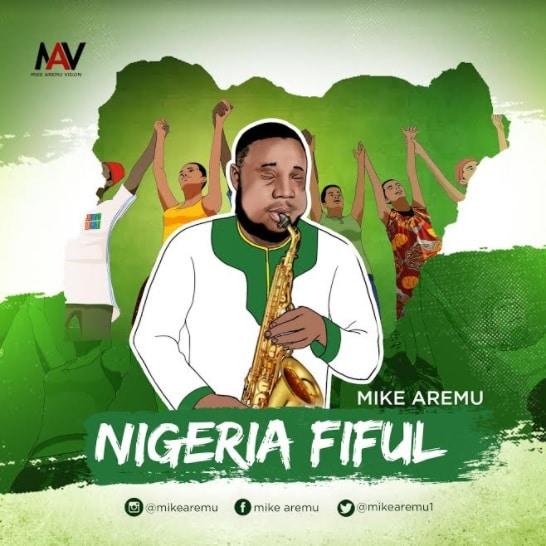 Mike Aremu Nigeria Fiful