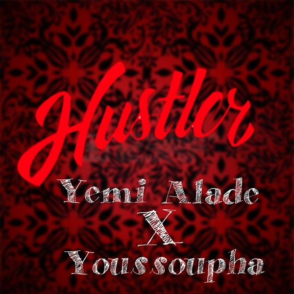 Yemi Alade Youssoupha Hustler Artwork
