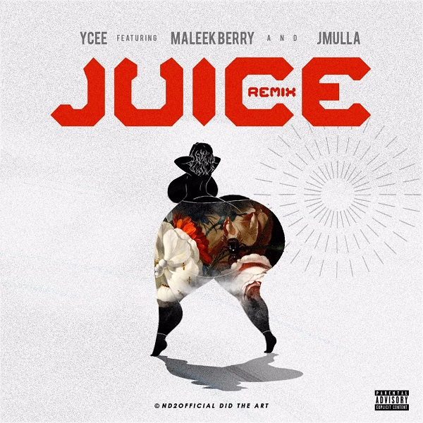 Ycee Juice Remix