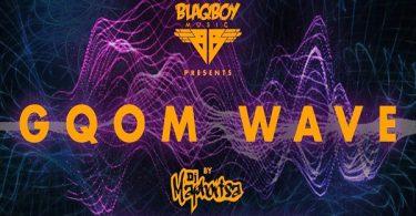 DJ Maphorisa Gqom Wave