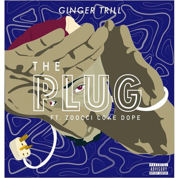 Ginger Trill The Plug Artwork