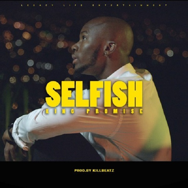 King Promise Selfish Artwork