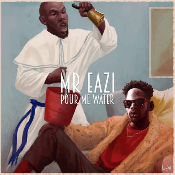 Mr Eazi Pour Me Water Artwork