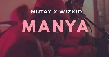 MUT4Y x Wizkid Manya
