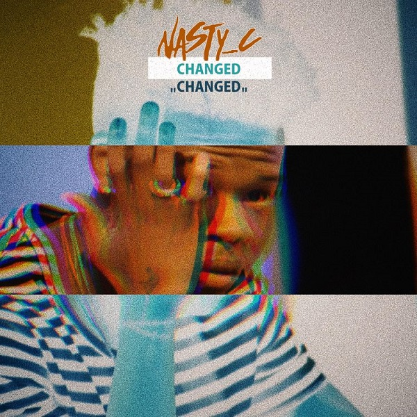 Nasty C Changed Artwork