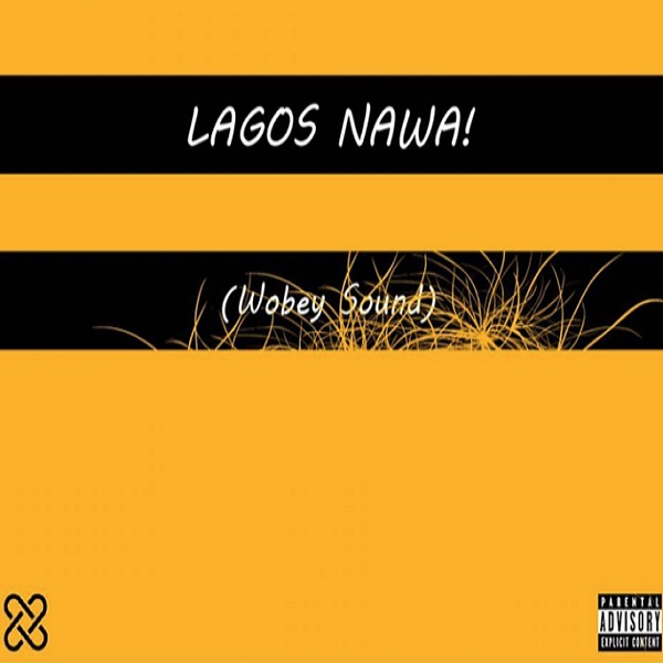 Olamide Lagos Nawa Album Artwork