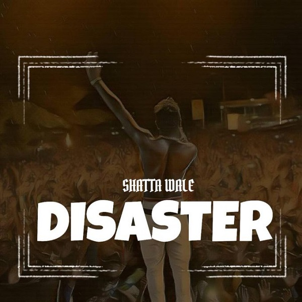 Shatta Wale Disaster Artwork