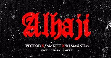 Vector Samklef DJ Magnum Alhaji Artwork