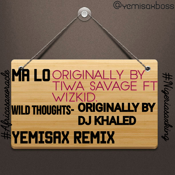Yemi Sax Wild Thought (Yemisax Remix)