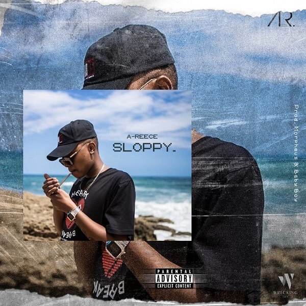 Download Mp3 A Reece Sloppy Naijavibes