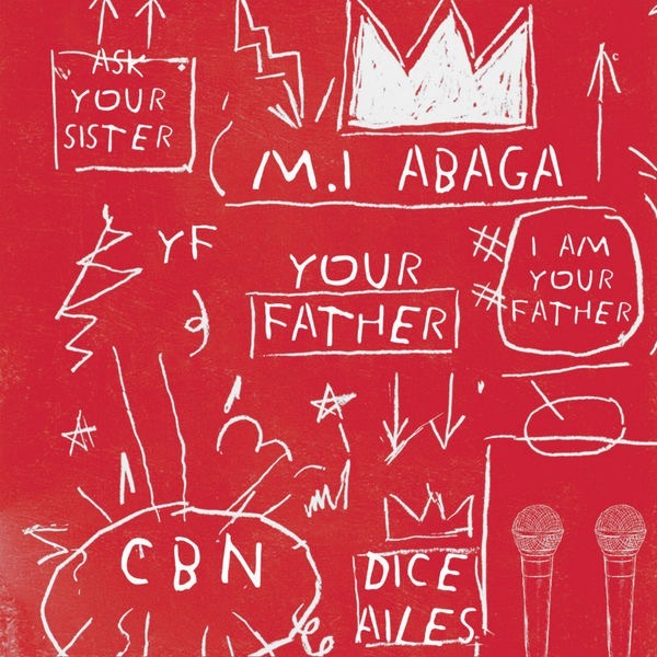 M.I Abaga Your Father