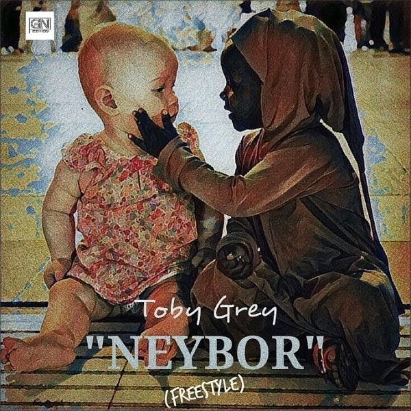 Toby Grey Neybor (Freestyle) Artwork