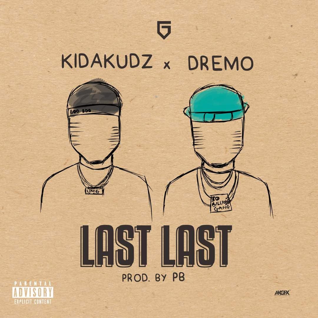 Kida Kudz last Last